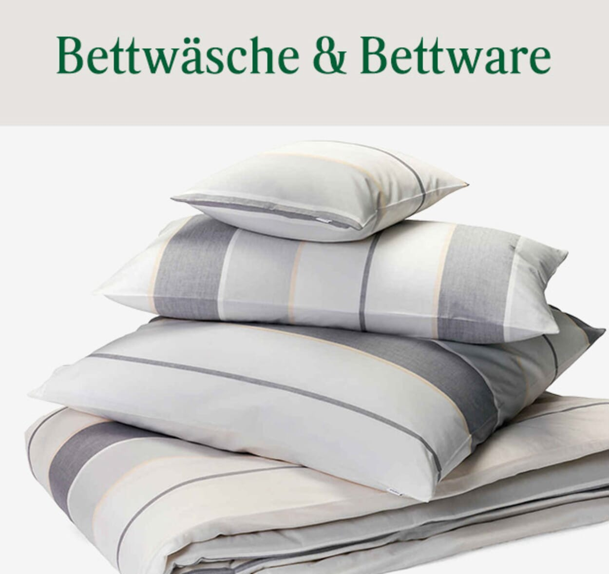 Bettwäsche & Bettwaren