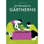 Philosophie des Gärtnerns