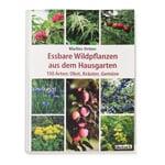 Essbare Wildpflanzen aus dem Hausgarten