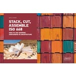 Stack, Cut, Assemble ISO 668