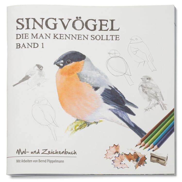 Mal- und Zeichenbuch Singvögel