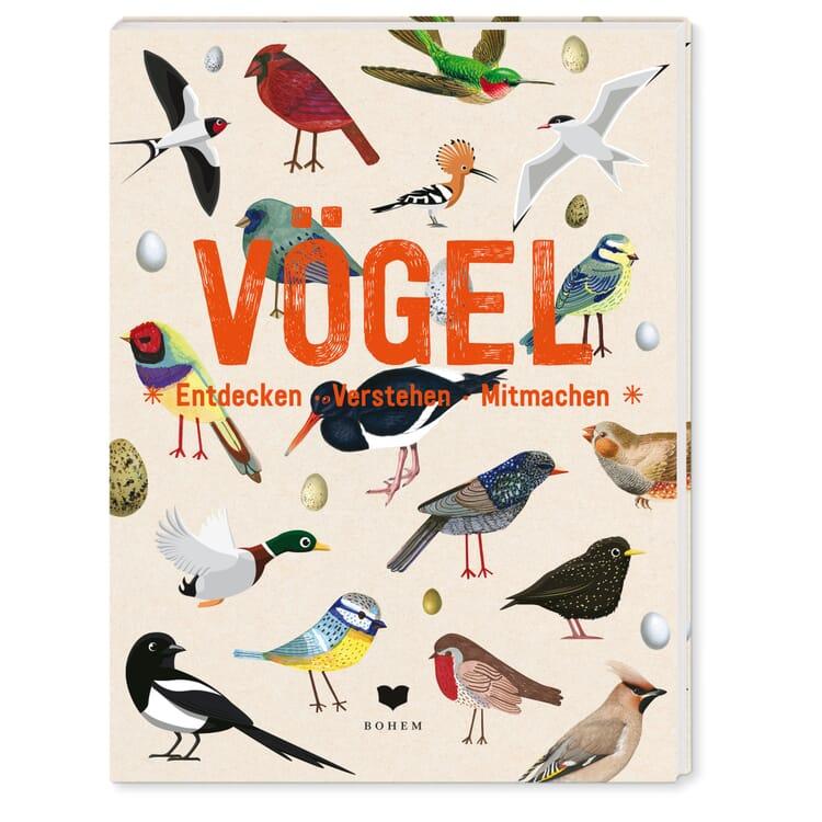 Vögel entdecken, verstehen, mitmachen