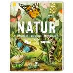 Natur entdecken, verstehen, mitmachen