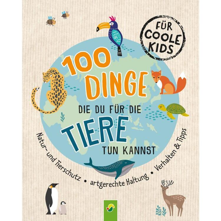 100 Dinge die du für die Tiere tun kannst
