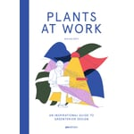 Plants at Work