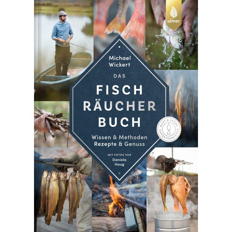 Das Fischräucherbuch. Wissen und Methoden